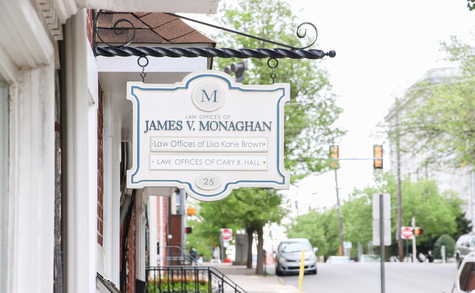Law Offices of James V. Monaghan Building Sign